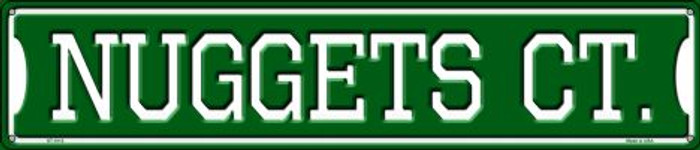 Nuggets Ct Metal Novelty Street Sign ST-1012