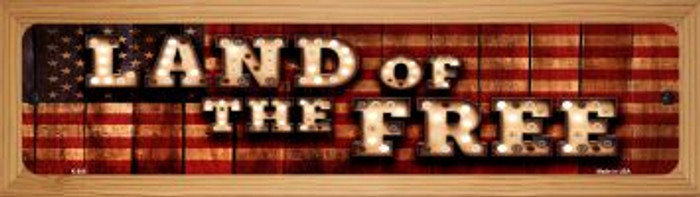 Land of the Free Novelty Wood Mounted Metal Small Street Sign WB-K-848