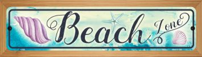 Beach Zone Novelty Wood Mounted Metal Small Street Sign WB-K-859