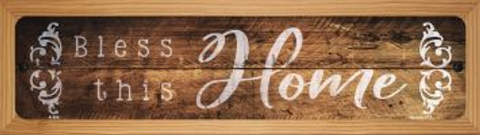 Bless This Home Novelty Wood Mounted Metal Mini Street Sign WB-K-896