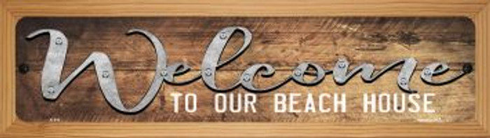 Welcome to our Beach House Novelty Wood Mounted Metal Mini Street Sign WB-K-911
