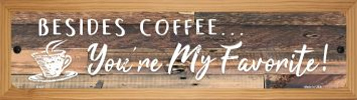Beside Coffee Novelty Wood Mounted Metal Small Street Sign WB-K-921