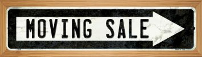 Moving Sale Right Novelty Wood Mounted Metal Mini Street Sign WB-K-936