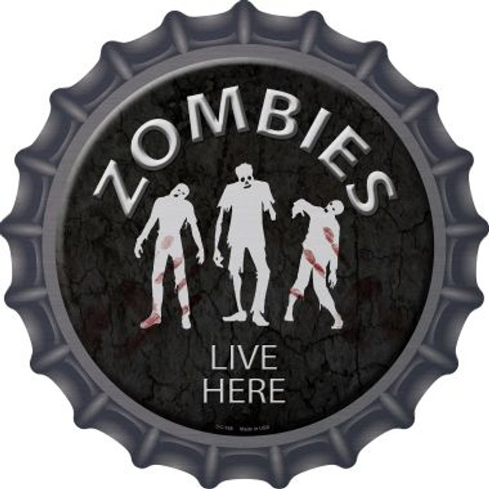 Zombies Live Here Novelty Metal Bottle Cap BC-168