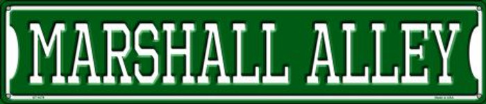 Marshall Alley Metal Novelty Street Sign ST-1079