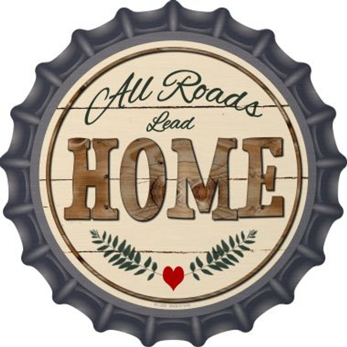 All Roads Lead Home Novelty Metal Bottle Cap BC-859