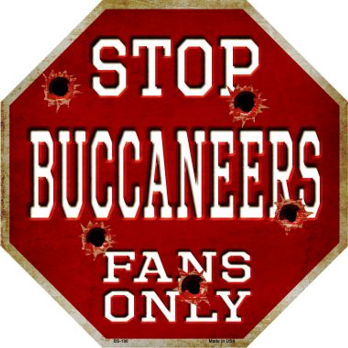 Buccaneers Fans Only Metal Novelty Octagon Stop Sign BS-186