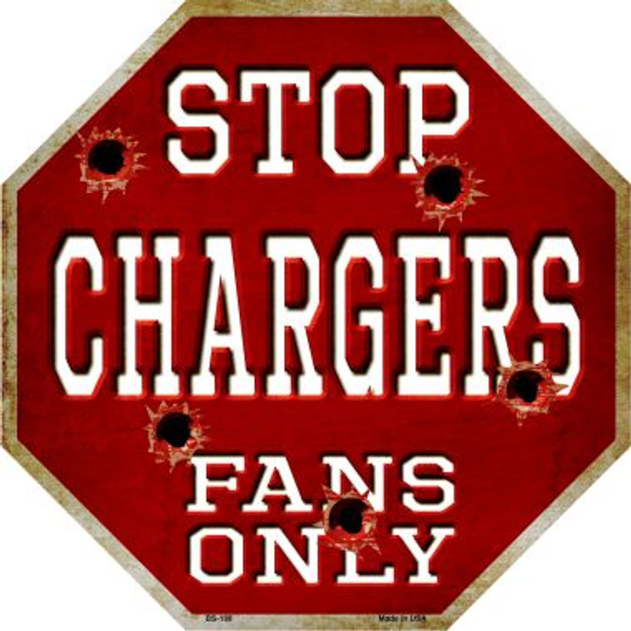Chargers Fans Only Metal Novelty Octagon Stop Sign BS-188