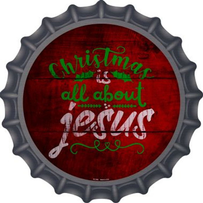 All About Jesus Novelty Metal Bottle Cap BC-995