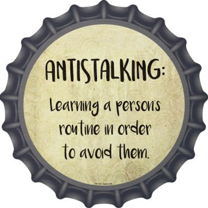 Antistalking Definition Novelty Metal Bottle Cap BC-1018