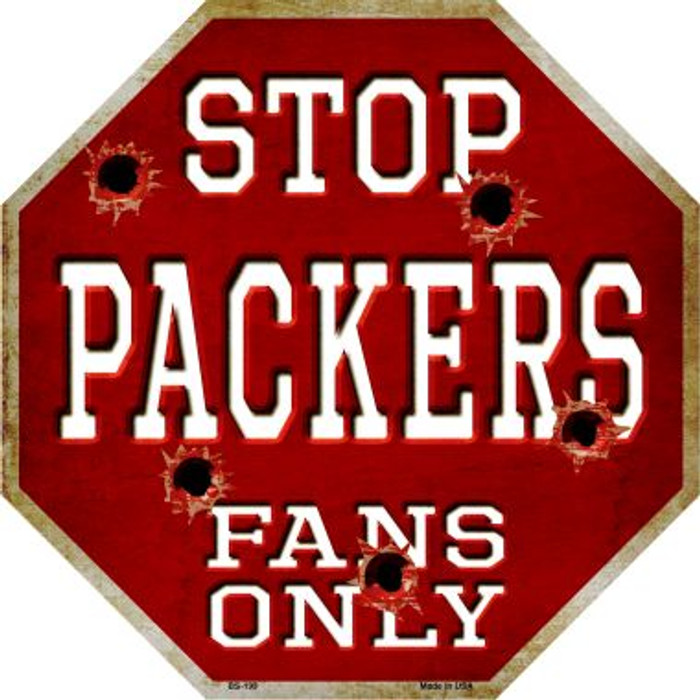 Packers Fans Only Metal Novelty Octagon Stop Sign BS-199