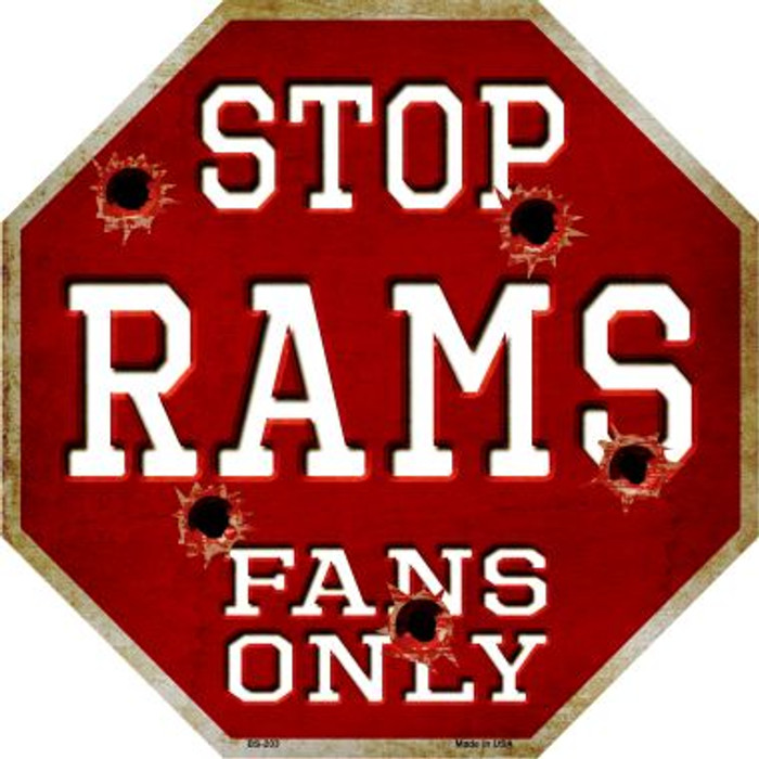 Rams Fans Only Metal Novelty Octagon Stop Sign BS-203