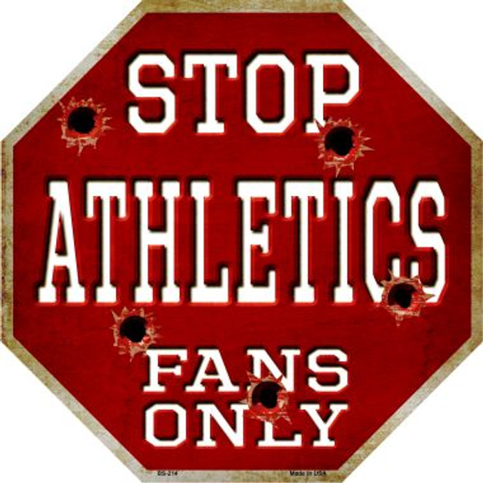 Athletics Fans Only Metal Novelty Octagon Stop Sign BS-214