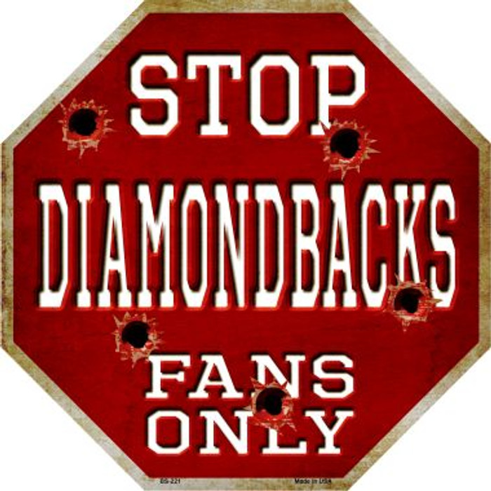 Diamondbacks Fans Only Metal Novelty Octagon Stop Sign BS-221