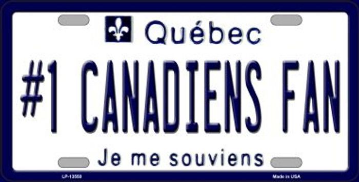 Number 1 Canadiens Fan Novelty Metal License Plate Tag LP-13550
