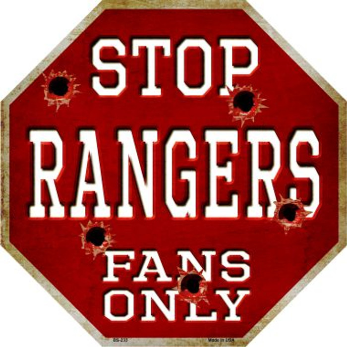 Rangers Fans Only Metal Novelty Octagon Stop Sign BS-233