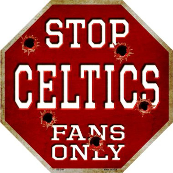 Celtics Fans Only Metal Novelty Octagon Stop Sign BS-244