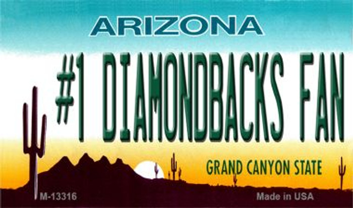 Number 1 Diamondbacks Fan Novelty Metal Magnet M-13316