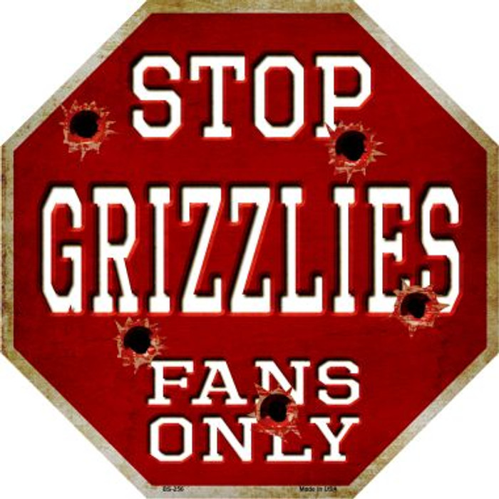 Grizzlies Fans Only Metal Novelty Octagon Stop Sign BS-256
