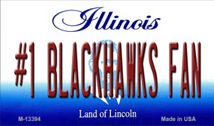 Number 1 Blackhawks Fan Novelty Metal Magnet M-13394