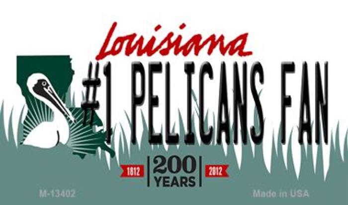 Number 1 Pelicans Fan Novelty Metal Magnet M-13402