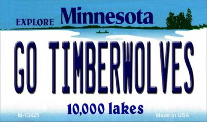 Go Timberwolves Novelty Metal Magnet M-13425