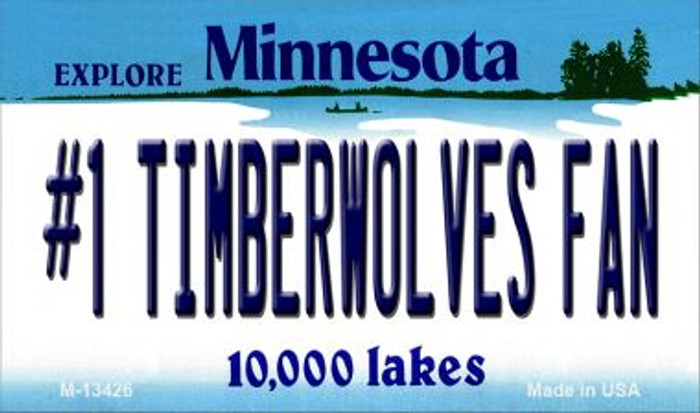 Number 1 Timberwolves Fan Novelty Metal Magnet M-13426