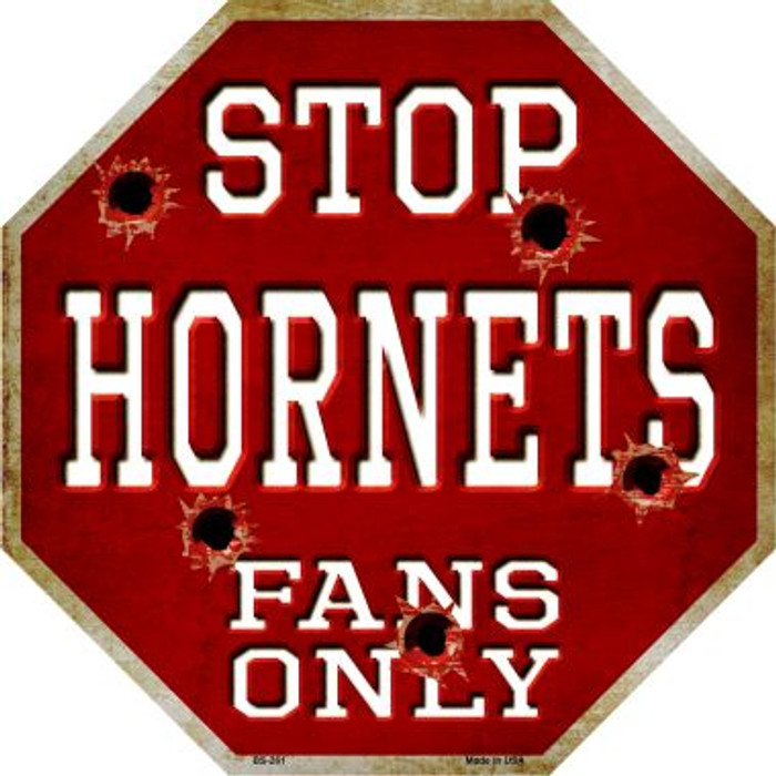 Hornets Fans Only Metal Novelty Octagon Stop Sign BS-261