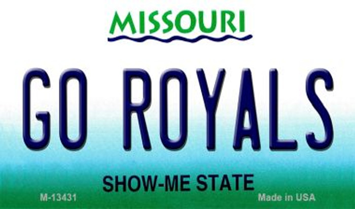 Go Royals Novelty Metal Magnet M-13431