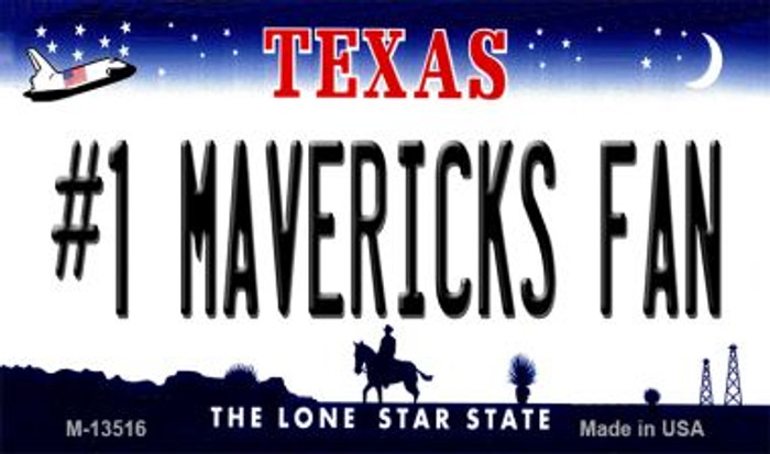 Number 1 Mavericks Fan Novelty Metal Magnet M-13516