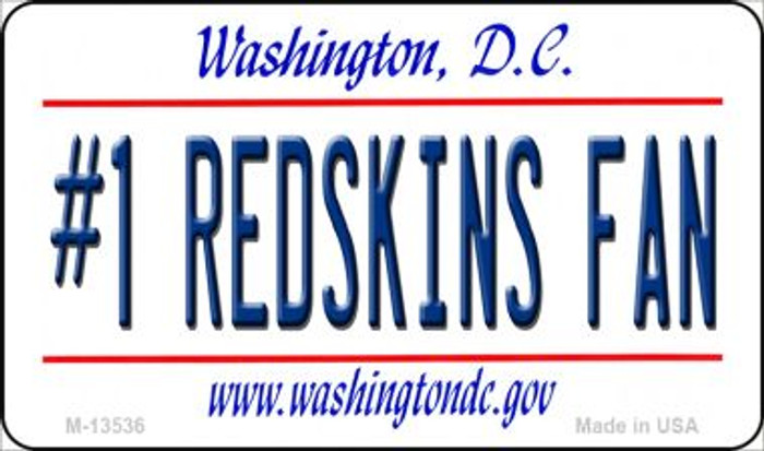 Number 1 Redskins Fan Novelty Metal Magnet M-13536