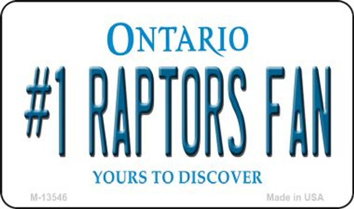 Number 1 Raptors Fan Novelty Metal Magnet M-13546