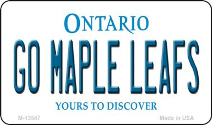Go Maple Leafs Novelty Metal Magnet M-13547