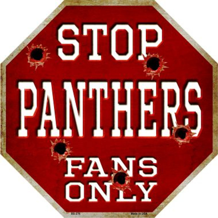 Panthers Fans Only Metal Novelty Octagon Stop Sign BS-276