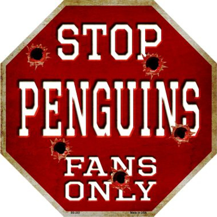 Penguins Fans Only Metal Novelty Octagon Stop Sign BS-283
