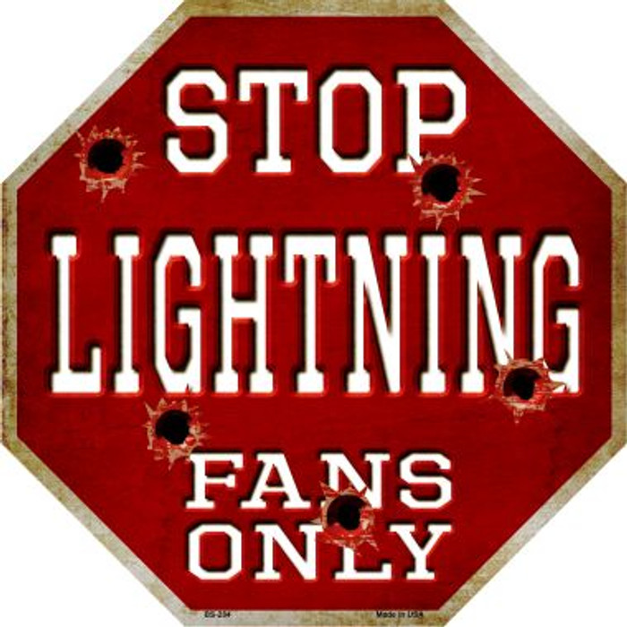 Lightning Fans Only Metal Novelty Octagon Stop Sign BS-284