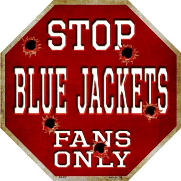 Blue Jackets Fans Only Metal Novelty Octagon Stop Sign BS-292