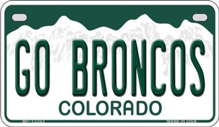 Go Broncos Novelty Metal Motorcycle Plate MP-13353