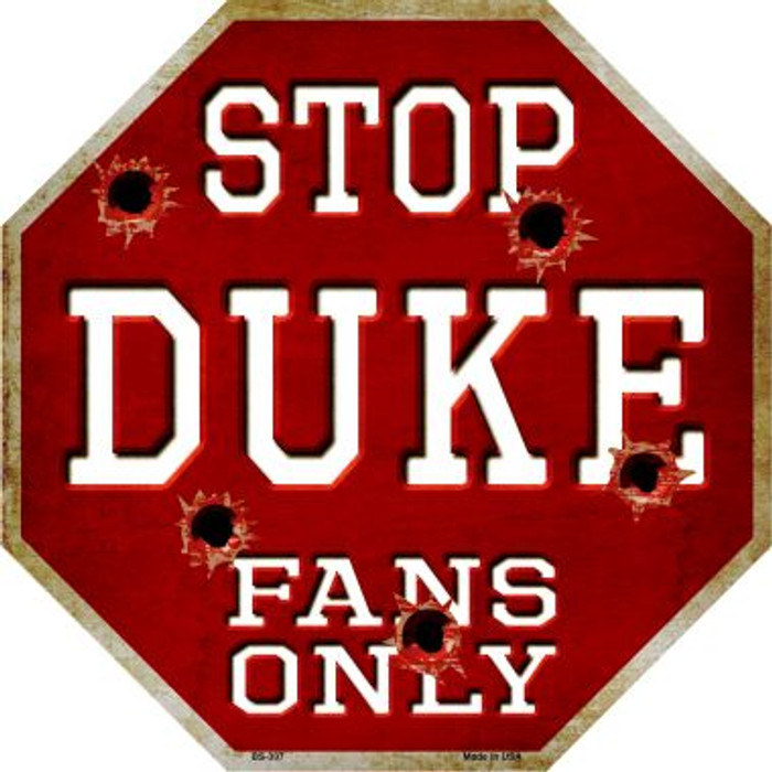 Duke Fans Only Metal Novelty Octagon Stop Sign BS-307
