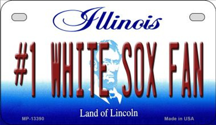 Number 1 White Sox Fan Novelty Metal Motorcycle Plate MP-13390