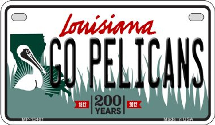 Go Pelicans Novelty Metal Motorcycle Plate MP-13401