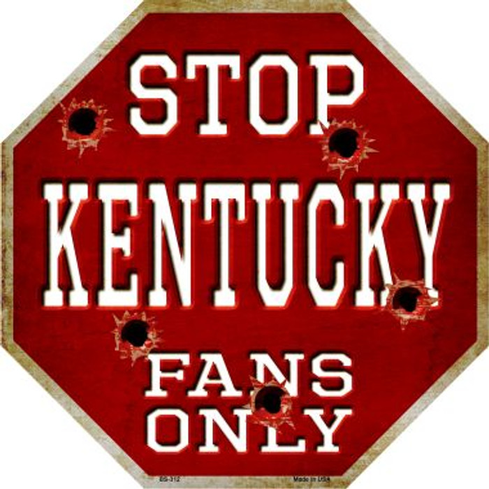 Kentucky Fans Only Metal Novelty Octagon Stop Sign BS-312