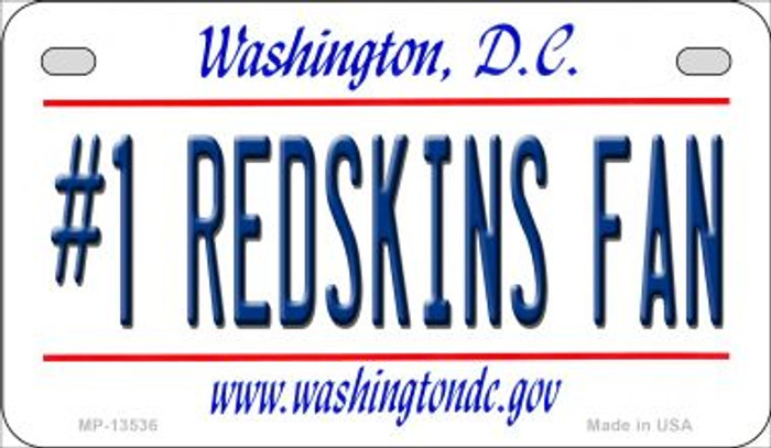 Number 1 Redskins Fan Novelty Metal Motorcycle Plate MP-13536
