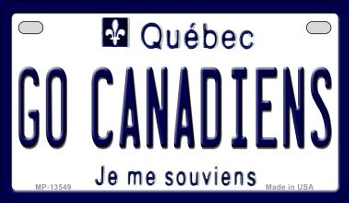 Go Canadiens Novelty Metal Motorcycle Plate MP-13549