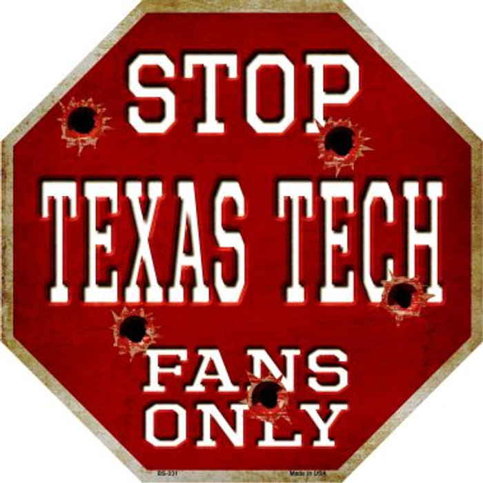 Texas Tech Fans Only Metal Novelty Octagon Stop Sign BS-331