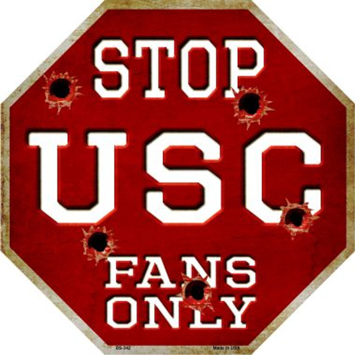 USC Fans Only Metal Novelty Octagon Stop Sign BS-342