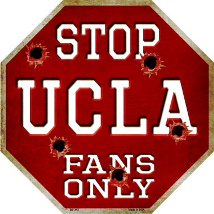 UCLA Fans Only Metal Novelty Octagon Stop Sign BS-343