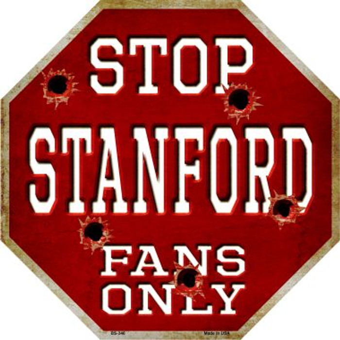 Stanford Fans Only Metal Novelty Octagon Stop Sign BS-346