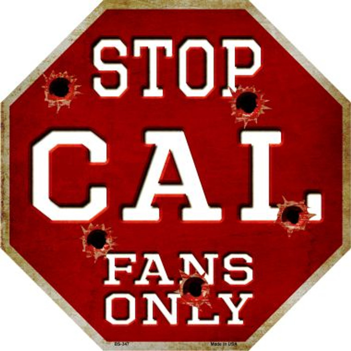 Cal Fans Only Metal Novelty Octagon Stop Sign BS-347
