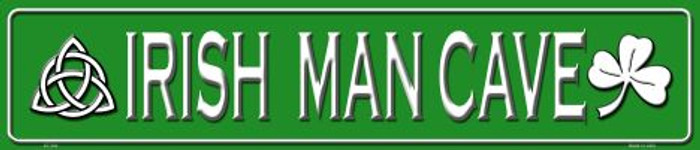 Irish Man Cave Metal Novelty Street Sign